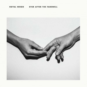 Royal Wood: Ever After The Farewell