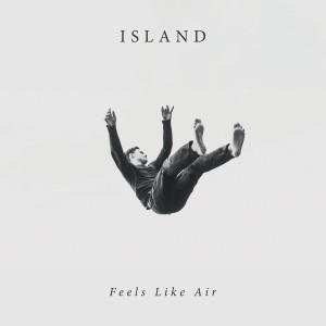 Island: Feels Like Air