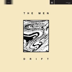 The Men: Drift