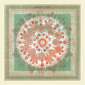 Trampled By Turtles: Life Is Good On The Open Road