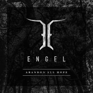 Engel: Abandon All Hope