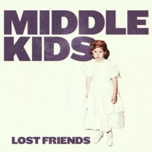 Middle Kids: Lost Friends