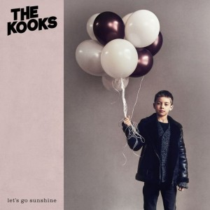 The Kooks: Let's Go Sunshine