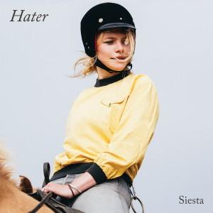 Hater: Siesta