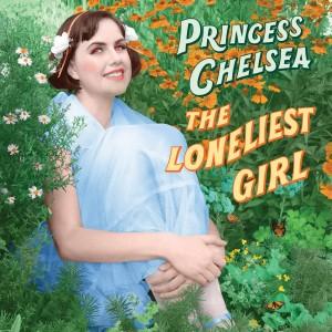 Princess Chelsea: The Loneliest Girl