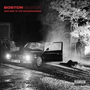 Boston Manor: Welcome To The Neighbourhood