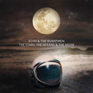 Echo & The Bunnymen: The Stars, The Ocean & The Moon