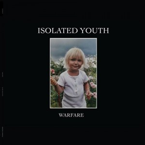Isolated Youth: Warfare