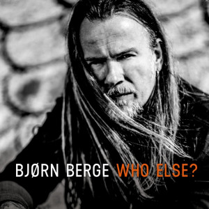 Björn Berge: Who Else?