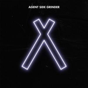 Agent Side Grinder: A/X
