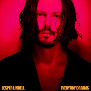 Jesper Lindell: Everyday Dreams