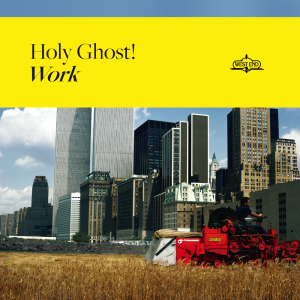 Holy Ghost: Work