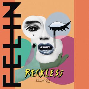 Felin: Reckless Dreamers