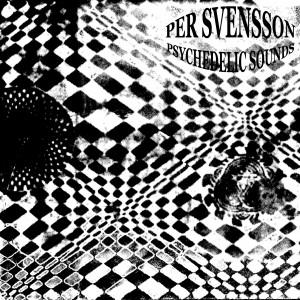 Per Svensson : Psychedelic Sounds