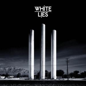White Lies: To Lose My Life