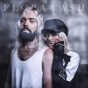 Flora Cash: Baby It's Okay