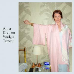 Anna Järvinen: Vestigia Terrent