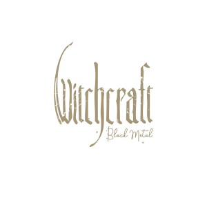 Witchcraft: Black Metal