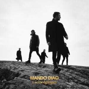 Mando Diao: I Solnedgången