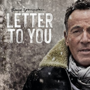 Bruce Springsteen & The E Street Band : Letter To You