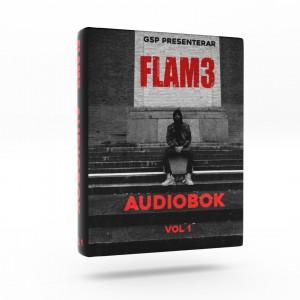 Flam3: Audio Bok, Vol. 1