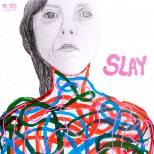 Mia Maria Johansson: Slay