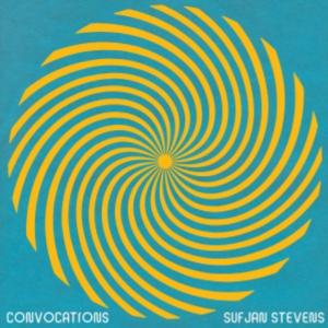 Sufjan Stevens: Convocations