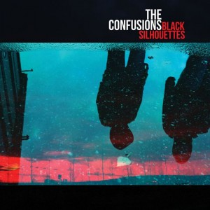 The Confusions: Black Silhouettes
